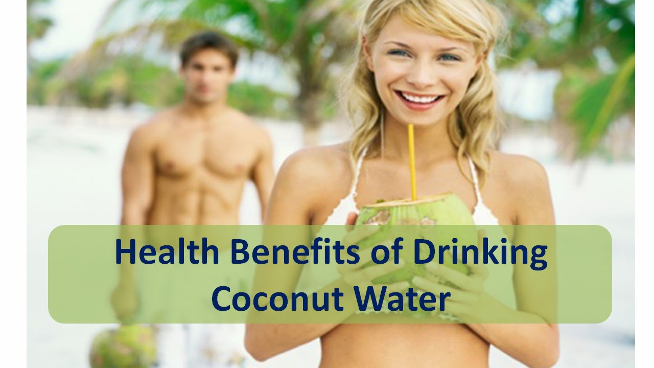 Health benefits of drinking coconut water and nutrition facts